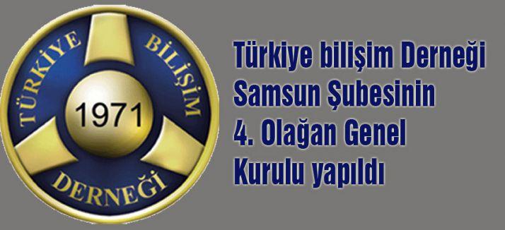 Türkiye Bilişim Derneği Samsun Şubesi Seçimini Yaptı