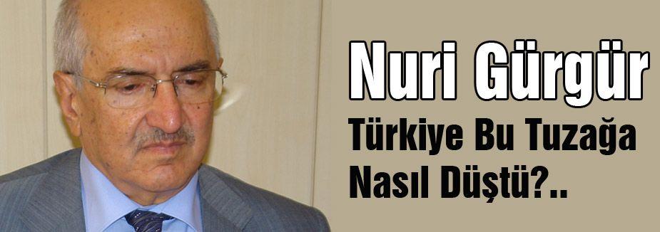 Türkiye Bu Tuzağa Nasıl Düştü?..