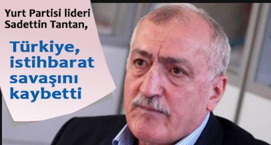 Türkiye, istihbarat savaşını kaybetti