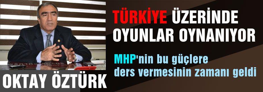 Türkiye Üzerinde Oyun Oynanıyor