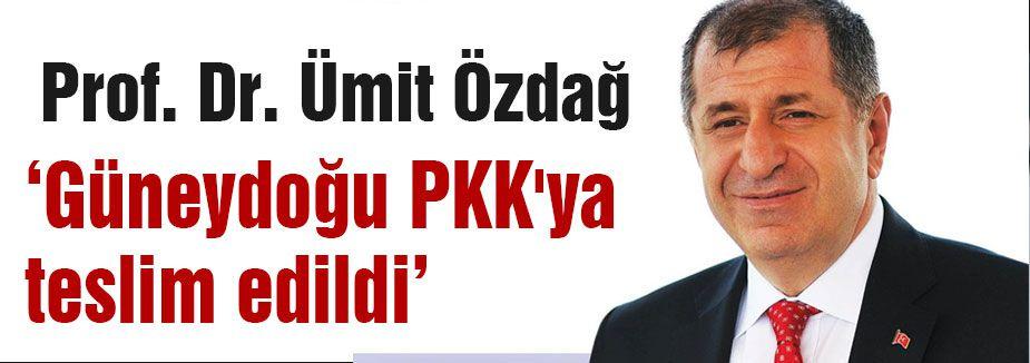 Türkiye'nin bir sölümü PKK'ya teslim edildi