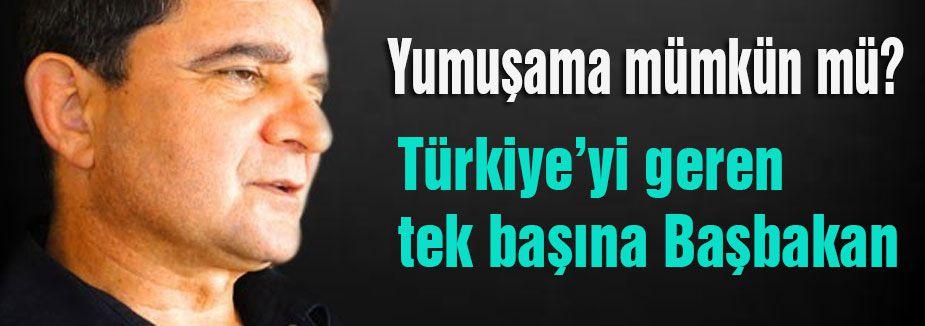 Türkiye'yi Başbakan Geriyor