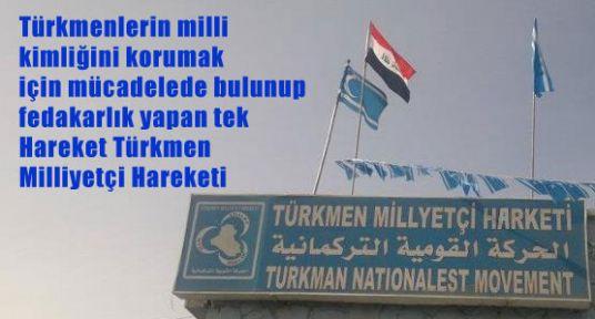 Türkmen Milliyetçi Hareket'i İşi Sıkı Tutuyor