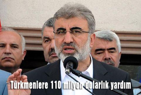 Türkmenlere 110 milyon dolarlık yardım
