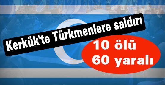 Türkmenlere saldırı ...