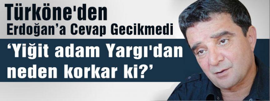 Türköne'den Erdoğan Cevap Gecikmedi...