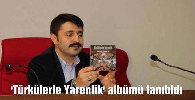 'Türkülerle Yarenlik' albümü