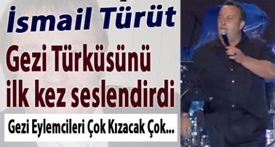 Türüt 'Gezi' cileri  Çok Kızdıracak