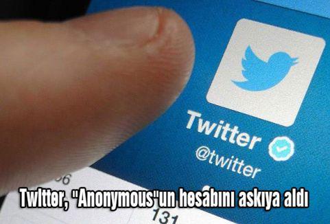 ''Anonymous''un hesabını askıya aldı