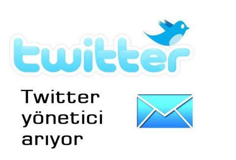 Twitter yönetici arıyor