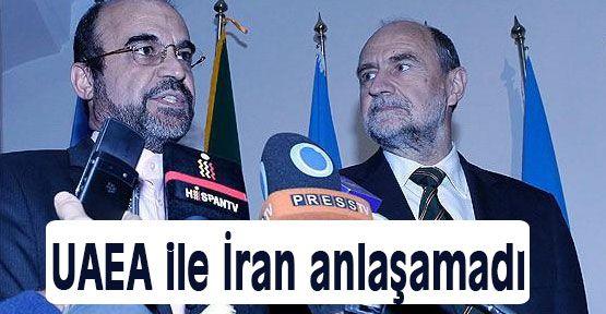 UAEA ile İran anlaşamadı