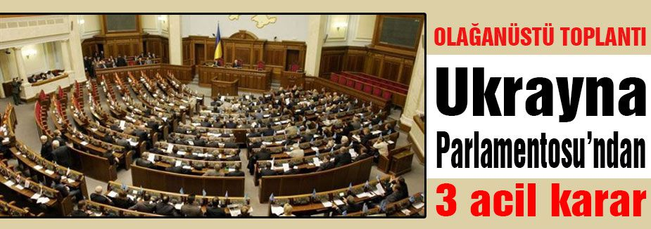 Ukrayna toplantıda 3 acıl karar