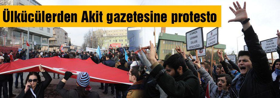 Ülkücüler Akit gazetesini protesto etti