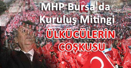 Ülkücüler Bursa'yı Şahlandırıyor