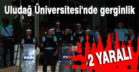 Uludağ Üniversitesi'nde Olay