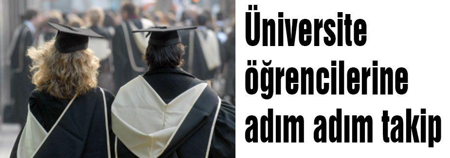 Üniversite öğrencileri takipte