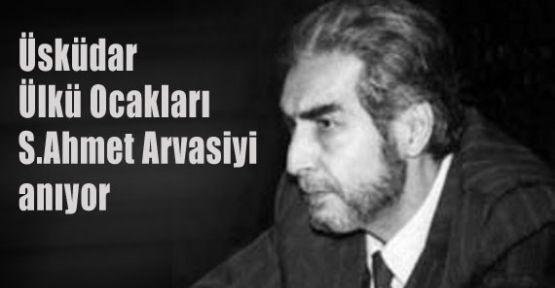 Üsküdar Ülkü Ocakları Arvasiyi anıyor