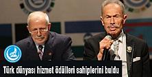 Türk dünyası hizmet ödülleri sahiplerine verildi
