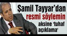 Tayyar'dan, resmi söylemin aksine 'tuhaf açıklama'