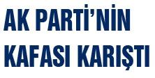Meral Akşener: AKP'nin Kafası Karıştı