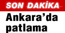 Ankara'da patlama: Yaralılar var