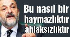 "MHP'Lİ VURAL ""BU NASIL BİR AYMAZLIKTIR, AHLAKTIR"""