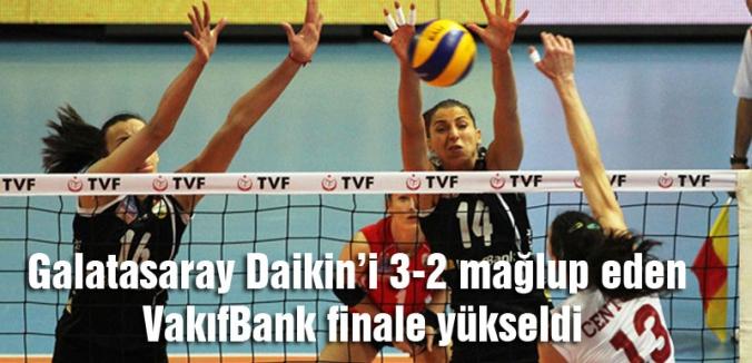 VakıfBank finale yükseldi