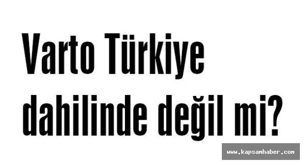 Varto Türkiye dahilinde değil mi?
