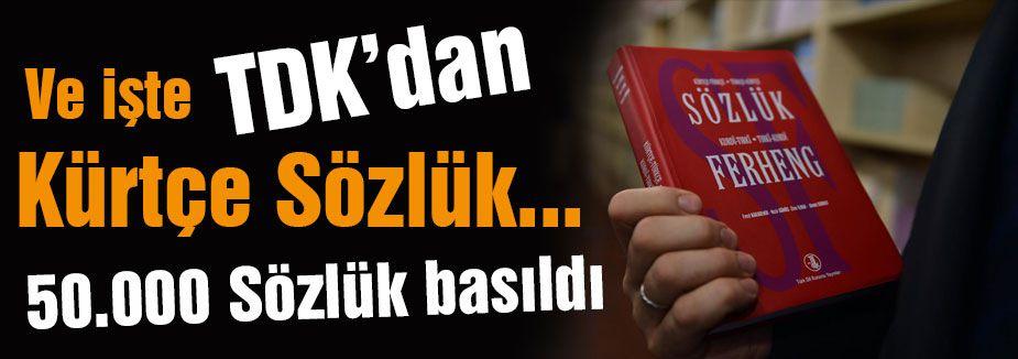 Ve işte Kürtçe Sözlük...