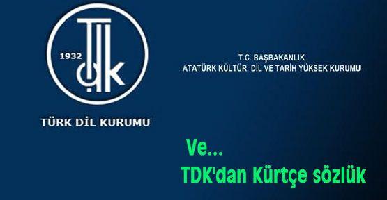 Ve TDK'dan Kürtçe sözlük