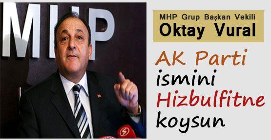 Vural'ın Bu Tavsiyesi AKP'yi Çıldırtacak