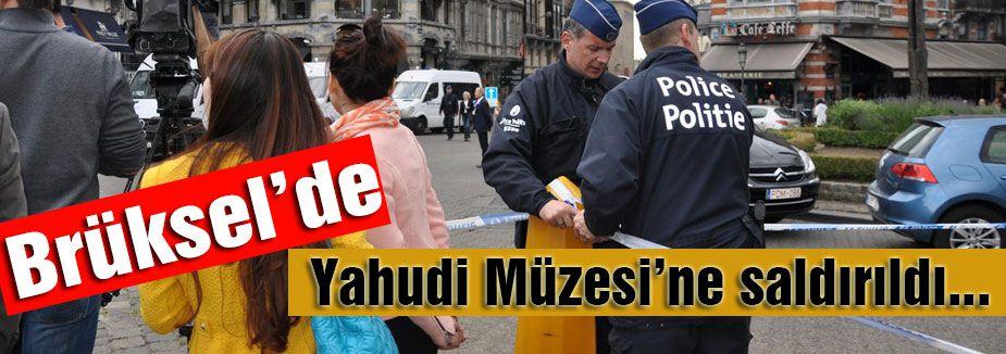 Yahudi Müzesi'ne saldırıldı...