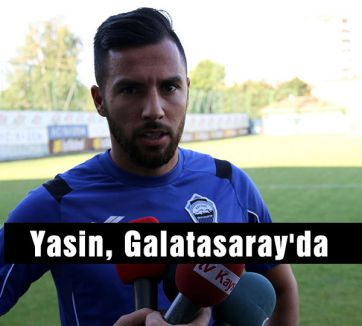 Yasin, Galatasaray'da