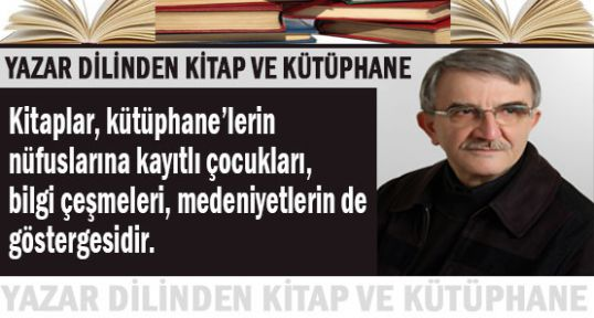 Yazar Dilinden Kitap ve Kütüphane