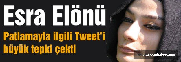 Yazar Elönü'nün Patlamayla ilgili şok tweet'i