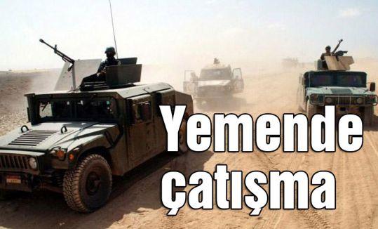 Yemende çatışma çok sayıda ölü var