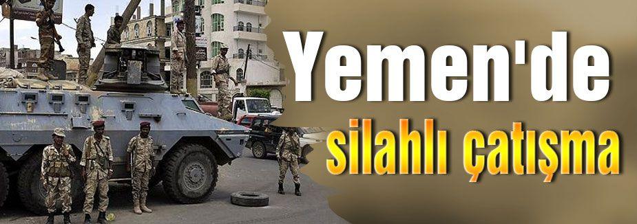 Yemen'de silahlı çatışma