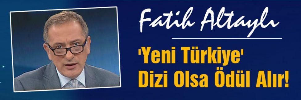 'Yeni Türkiye