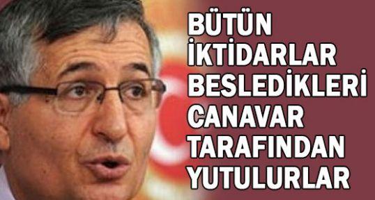 Yeniçeri;AKP Öcalan'ın Rehinesidir