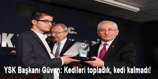 YSK Başkanı Güven: Kedileri topladık, kedi kalmadı!