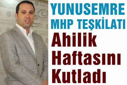 Yunusemre MHP Ahilik Haftasını Kutladı