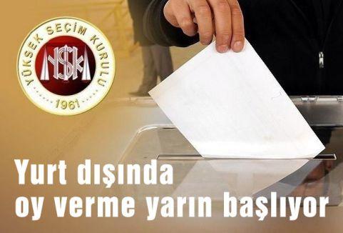 Yurt dışında oy verme yarın başlıyor