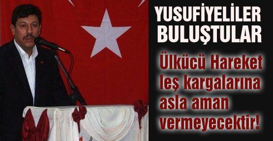 Yusufiyeliler Adana'da Buluştu...