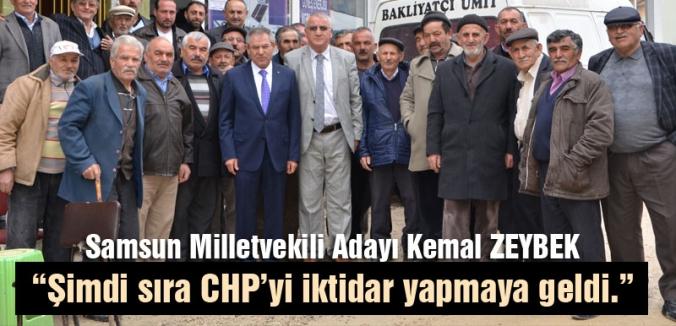 """ZEYBEK; """"Şimdi sıra CHP'yi iktidar yapmaya geldi."""""""