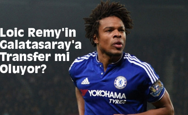 Loic Remy'in Galatasaray'a Transfer mi Oluyor