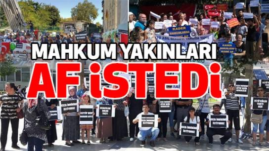 Adana'da hükümlü Yakınları Af İstedi