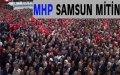 MHP SAMSUN MİTİNGİ İZLE...