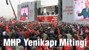 MHP Lideri Bahçeli'nin İstanbul Yenikapı konuşması